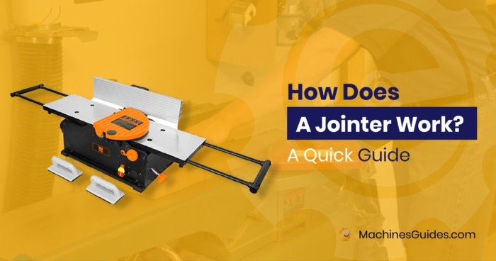 How Does A Jointer Work